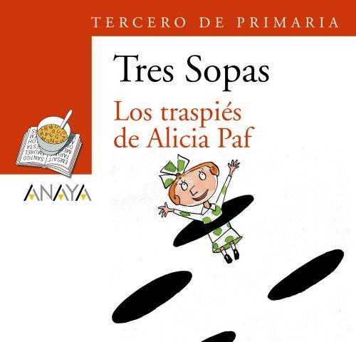 """Blíster """" Los traspiés de Alicia Paf """" 3º de Primaria (Literatura Infantil (6-11 Años) - Plan Lector Tres Sopas (Castellano)) - 9788466747851"""