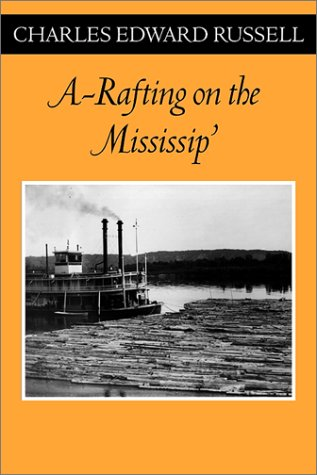 A Rafting on the Mississip' (Fesler-Lampert Minnesota Heritage)