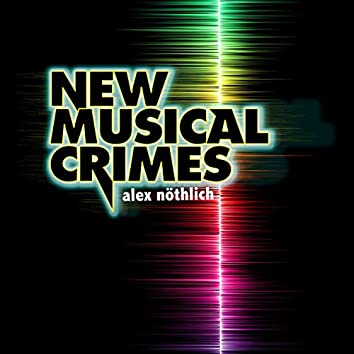 New Musical Crimes