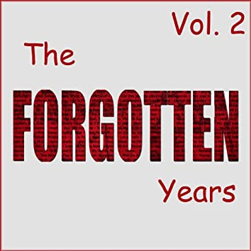 The Forgotten Years, Vol. 2