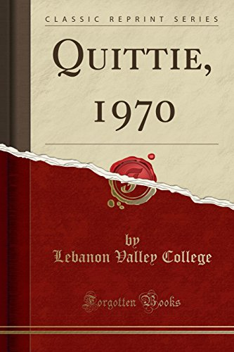Quittie, 1970 (Classic Reprint)