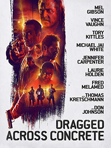 Dragged Across Concrete (4K UHD)