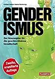 Genderismus: Der Masterplan für die geschlechtslose Gesellschaft - zweite, erweiterte Auflage