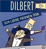 Dilbert: Ich liebe meinen Job - Adams Scott