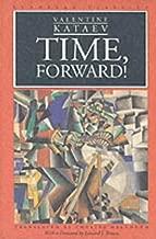Time, Forward! (European Classics)