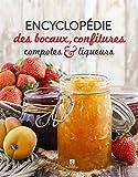 ENCYCLOPEDIE DES BOCAUX CONFITURES COMPOTES ET