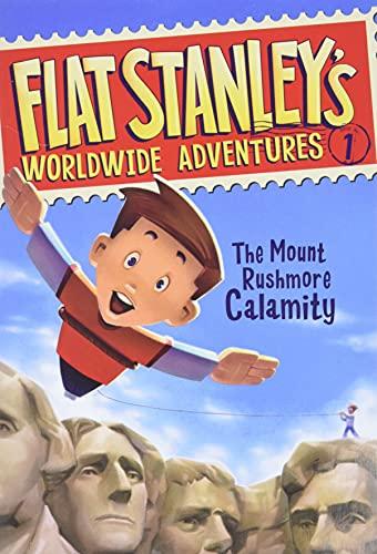 Flat Stanley's Worldwide Adventures #1: The Mount Rushmore Calamity (Flat Stanley's Worldwide Adventures, 1)の詳細を見る