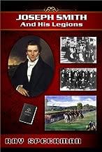 Joseph Smith and His Legions (Plural Wives of Joseph Smith Book 1)