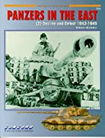 7016: Panzers in the East (2): Decline and Defeat 1943–19457016 (Concord - Armor at War Series)