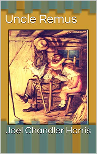 Uncle Remus (English Edition)