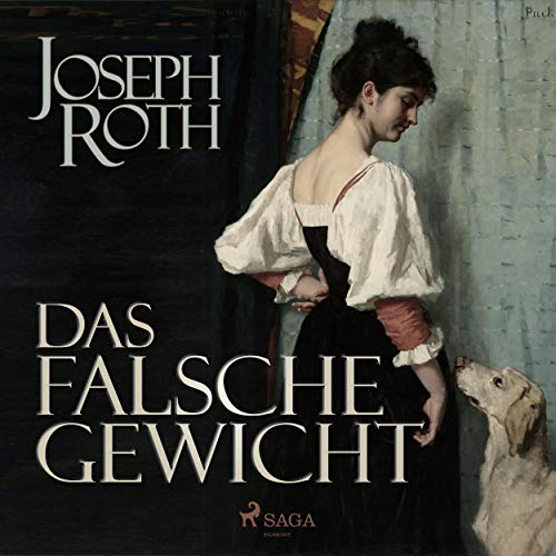 Das falsche Gewicht                   Written by:                                                                                                                                 Joseph Roth                               Narrated by:                                                                                                                                 Hans Eckardt                      Length: 4 hrs and 33 mins     Not rated yet     Overall 0.0
