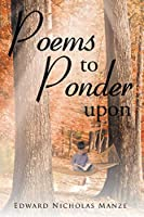 Poems to Ponder Upon
