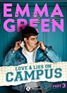 Love & Lies on Campus, Part 3 par Green