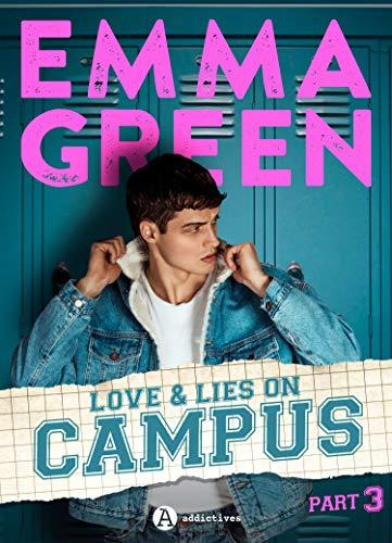 Love & Lies on Campus, Part 3 par [Emma Green]
