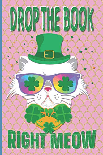 Drop The Book Right Meow: The Mischief Project – Confidential: Hippie Kitty Cat with Rainbow Sunglasses and Shamrock Clover Confetti 6x9 Notebook