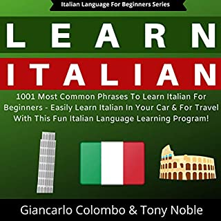 Learn Italian: 1001 Most Common Phrases to Learn Italian for Beginners cover art