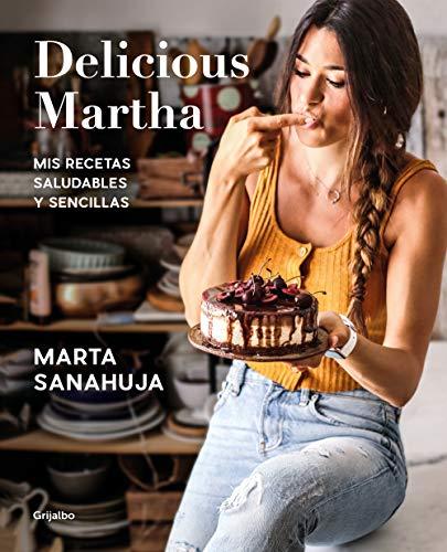 Delicious Martha: Mis recetas saludables y sencillas