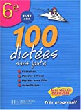 100 dictées sans faute 6e