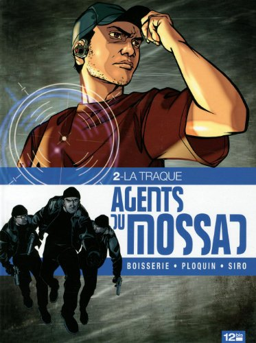 Agents du Mossad - Tome 02: La traque