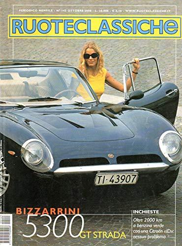 Ruoteclassiche 143 ottobre 2000 Bizzarrini 5300 GT strada-Lancia Aurelia B24 spider