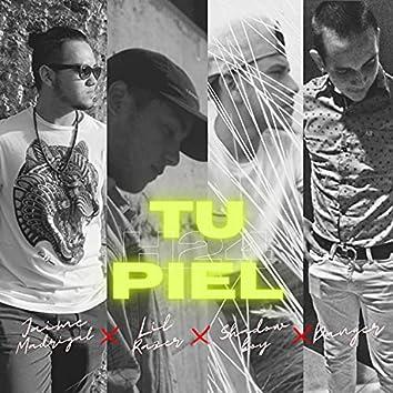 Tu Piel (feat. Jaime Madrigal, ShadowBoy & Danger)