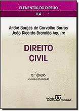 Direito Civil (Coleção Elementos do Direito - vol. 4) de André Borges de Carvalho Barros; João Ricardo Brandão Aguirre pela Revista dos Tribunais (2010)