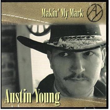 Makin' My Mark