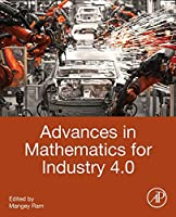 Advances in Mathematics for Industry 4.0 Front Cover