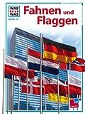 Was ist was, Band 075: Fahnen und Flaggen