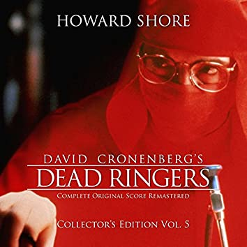 Dead Ringers (The Complete Original Score Remastered) [Collector's Edition Vol. 5]