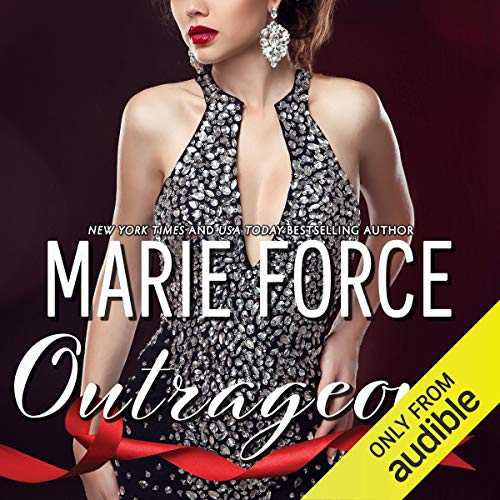 Outrageous Audiobook By Marie Force cover art