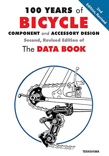 100 Years of Bicycle Component and Accessory Design: The Data Book