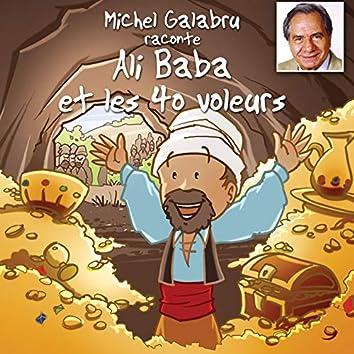 Conte des Mille et Une Nuits: Ali Baba et les 40 voleurs