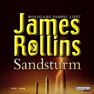 Sandsturm     Sigma Force 1              Autor:                                                                                                                                 James Rollins                               Sprecher:                                                                                                                                 Wolfgang Pampel                      Spieldauer: 18 Std. und 58 Min.     934 Bewertungen     Gesamt 4,1