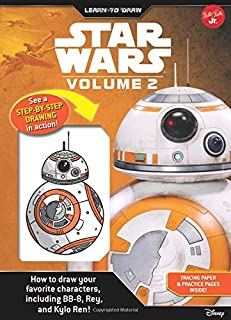 Learn to Draw Star Wars: Volume 2: How to draw your favorite characters, including BB-8, Rey, and Kylo Ren! (Licensed Learn to Draw)