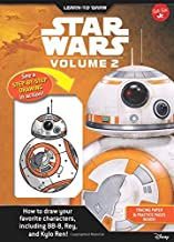 Learn to Draw Star Wars: Volume 2: How to Draw Your Favorite Characters, Including BB-8, Rey, and Kylo Ren!