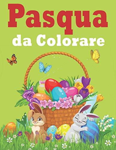 uova di pasqua kinder frozen Pasqua Da Colorare: Libro da Colorare Bambini - Pasqua Libri Bambini - Pasqua Regali Bambini - Libri da Colorare e Dipingere