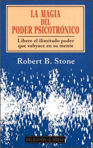 Magia del poder psicotronico, la (Seleccion (edaf))