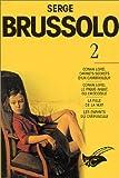 Serge Brussolo, tome 2