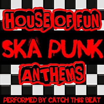 House of Fun: Ska Punk Anthems