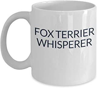 Fox Terrier Whisperer Mug - Dog Lover Coffee Cup - Rescue Trainer Sitter Gift Puppy Mom Dad