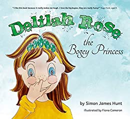 Delilah Rose the Bogey Princess eBook: Hunt, Simon James, Cameron, Fiona:  Amazon.co.uk: Kindle Store