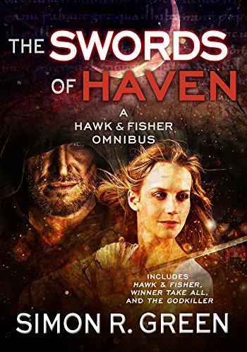 The Swords of Haven (A Hawk & Fisher Omnibus Book 1)