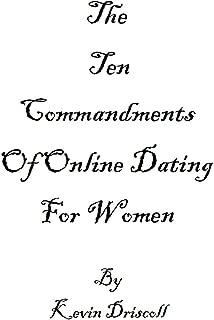 The Ten Commandments Of Online Dating For Women