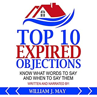 Top 10 Expired Objections: Know What Words to Say and When to Say Them cover art