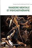 Imagerie mentale et psychothérapie - Un ouvrage sur la psychopathologie cognitive