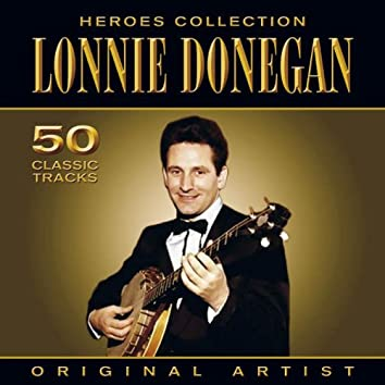 Heroes Collection - Lonnie Donegan