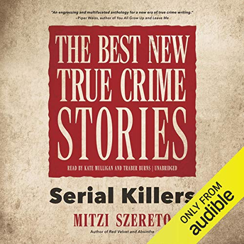 Couverture de The Best New True Crime Stories
