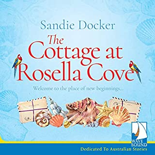 The Cottage at Rosella Cove                   By:                                                                                                                                 Sandie Docker                               Narrated by:                                                                                                                                 Kathryn Hartman                      Length: 9 hrs and 28 mins     20 ratings     Overall 4.5