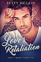 Love's Retaliation: Large Print Edition